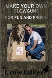 XLD CARDS Make your own blowguns for fun and profit